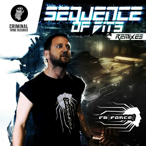 FB Force - Sequence of Bits Remixes [CTR025 22.05.2017]