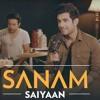 Saiyaan-Sanam