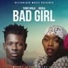 Terry Apala X Bisola - Bad Girl