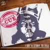 I GOT A STORY TO TELL (A Biggie tribute mix)