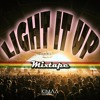 Light It Up Mixtape