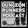 Dungeon Runners Podcast - Pilot   ft. Mr Creepy Pasta, General Drowned, and Matt