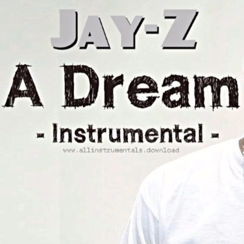 Jay z a dream instrumental feat faith evans produced by kanye faith evans produced by kanye west by allinstrumentalswnload all instrumentals download free listening on soundcloud malvernweather Images
