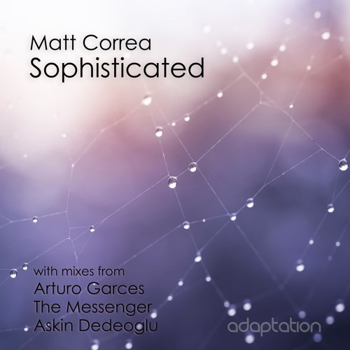 Matt Correa - Sophisticated
