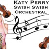 katy perry   swish swish   orchestral