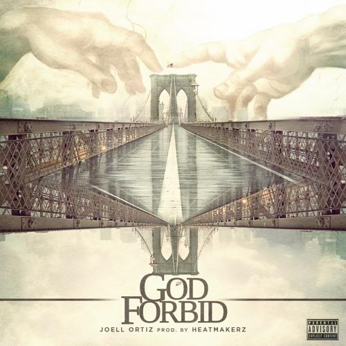 Joell Ortiz - God Forbid (Produced by HeatMakerz)