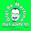 """GIGI de MARTINO """"Mar Adentro (Il Canto Della Sirena"""" RMXS 2017 [Nico Zandolino Remix]"""