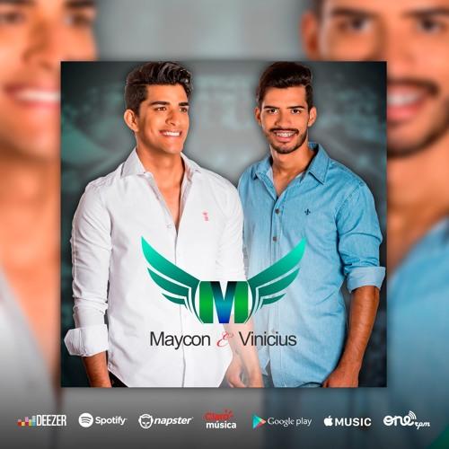 Baixar Porque Você Está Chorando - Maycon E Vinicius 2017 Oficial