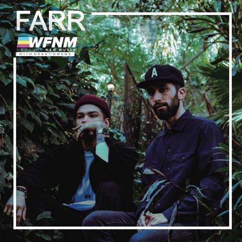 FARR Interview & Guest DJ Set - WE FOUND NEW MUSIC