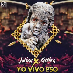 Jdian X El Gonza - Yo Vivo Eso (La Z & TLT)