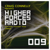 Craig Connelly & Omnia - Higher Forces Radio 009 2017-05-22 Artwork