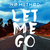 Let Me Go Mp3