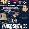The V Λ N C E show 38