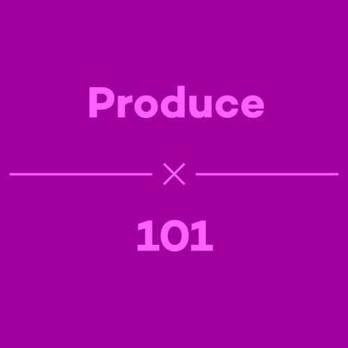 Episode 17 - Produce 101