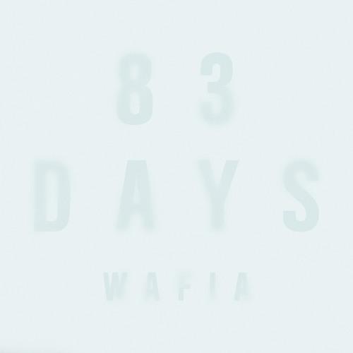 Wafia - 83 Days