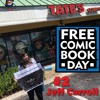 Tales from Tate's: Free Comic Book Day Part Deux (The Ascension of Jeff Carroll)