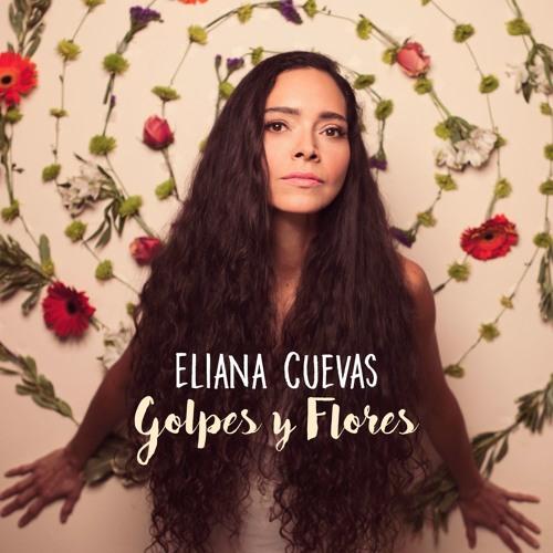 """Eliana Cuevas """"Golpes y Flores"""" sampler"""