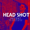 Akcent - HeadShot ( Feat. Pack The Arcade, Kief Brown & Mr. Vik )