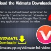 How To Download The Vidmate Downloader Application