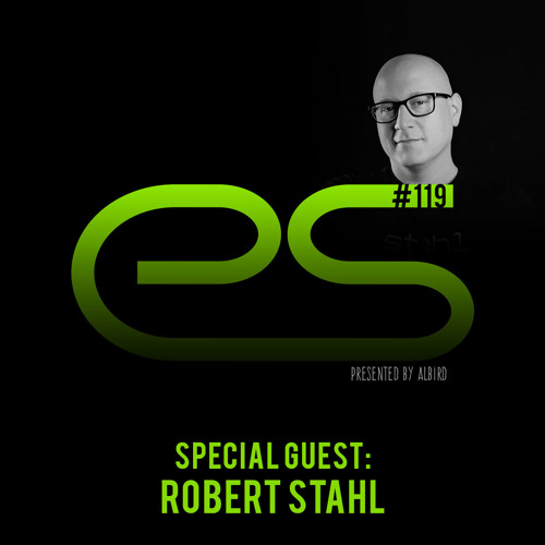 Eagle Sessions #119 by AlBird (Guest: Robert Stahl)