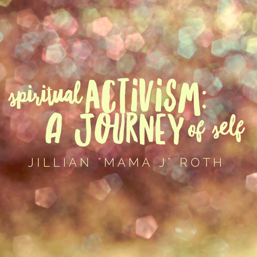 Spiritual Activism: A Journey To Self Intro & Talk Only
