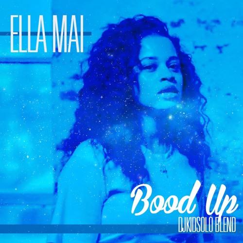 boo'd up- ella mai djkidsolo Blend