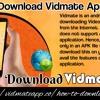 Download Vidmate Application