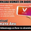 How To Download Vidmate On Android Mobile