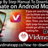 Step By Step Manual To Download Vidmate On Android