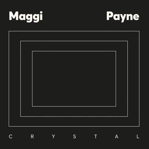 Maggi Payne - B1 Crystal