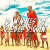 GLOBAL DIGGERS - 10 Minutes of Global Diggin' #18