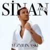 Sinan Akçıl Feat Ferah Zeydan - İyi Değilim