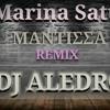 marina satti mantissa remix dj aledro