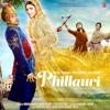Phillauri (2017) - Din Shagna Da