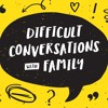 Difficult Conversations with Family - Chris Stevens - May 21 2017