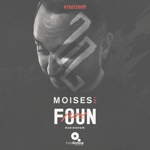 PURE FOUN 001 · MOISES · Ibiza Sonica Radio