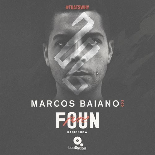 PURE FOUN 002 · MARCOS BAIANO · Ibiza Sonica Radio