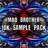 Mad Brother 10K Sample Pack [FREE DOWNLOAD]