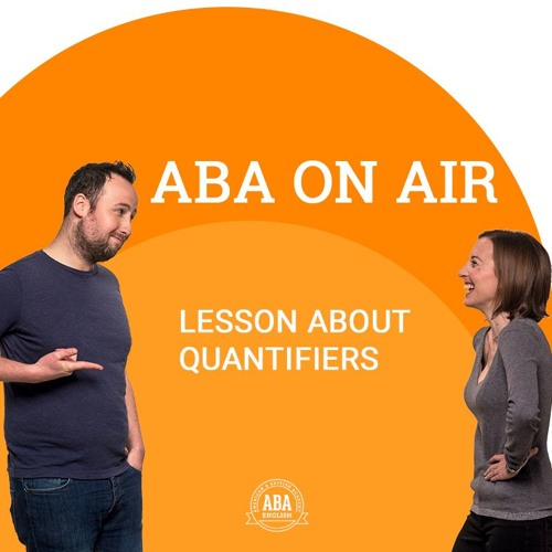 Ep. 35 Quantifiers | ABA on Air