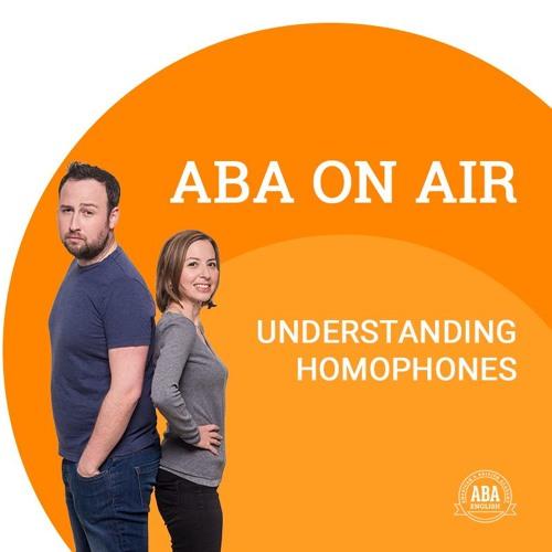 Ep. 43 Homophones | ABA on Air