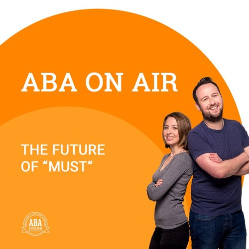 Ep. 44 Future Of Must | ABA on Air