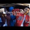 TrenchMoBB - All Types ( JR007 & Sosa Corleone )