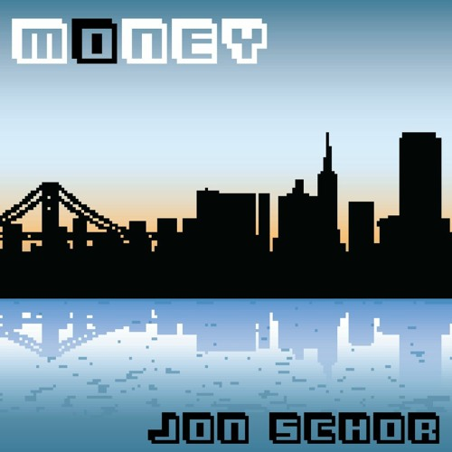 MONEY ft. Stanford Schor