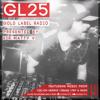 Gold Label Radio Episode 025