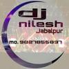 J@B@LPUR KI K@LI DJ NILESH NK JBP
