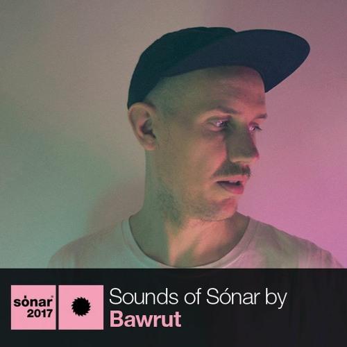 Sounds of Sónar by Bawrut