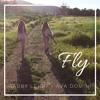 Fly - Maddie & Tae | Ava Domini & Gabby Leigh