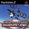 Frank Ocean - Biking (Drainpuppet Remix)