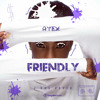 Friendly (Jhus Cover)