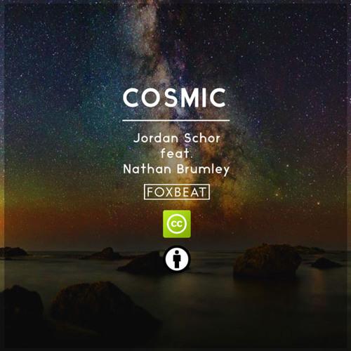 Jordan Schor - Cosmic (feat. Nathan Brumley) - Royalty Free EDM Music [BUY=FREE]